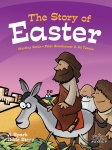 The Story of Easter: A Spark Bible Story
