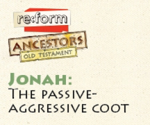 re:form Ancestors / Digital Lesson / Old Testament / Jonah