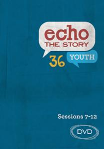 Echo the Story 36 Sessions 7-12 DVD
