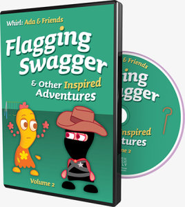 Flagging Swagger and Other Inspired Adventures: Volume 2
