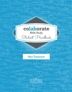 Colaborate: Bible Study Student Handbook: New Testament