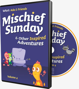 Mischief Sunday and Other Inspired Adventures: Whirl: Ada and Friends