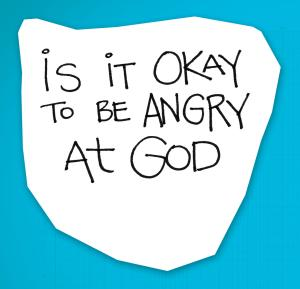 re:form Digital Lesson | Is it okay to be angry at God?