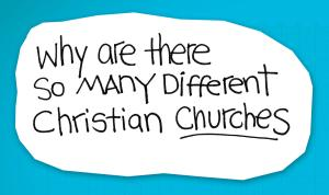 re:form Digital Lesson | Why are there so many different Christian churches?