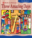 Kids Celebrate Three Amazing Days, Pre-Reader: Quantity per package: 12
