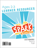 Spark Lectionary / Fall 2021 / Age 2-3 / Learner Leaflets