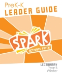 Spark Lectionary / Winter 2020-2021 / PreK-K / Leader