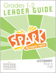 Spark Lectionary / Fall 2020 / Grades 1-2 / Leader