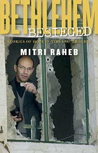 Bethlehem Besieged: Stories of Hope in Times of Trouble