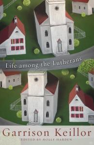 Life among the Lutherans