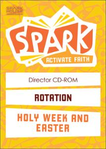 Spark Rotation / Holy Week and Easter / Director CD