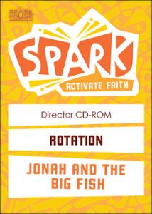 Spark Rotation / Jonah and the Big Fish / Director CD
