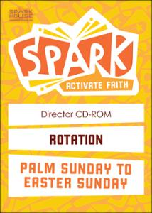 Spark Rotation / Palm Sunday To Easter Sunday / Director CD