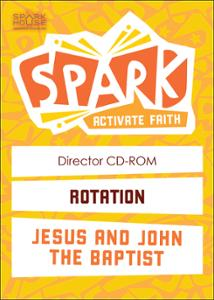 Spark Rotation / Jesus and John the Baptist / Director CD