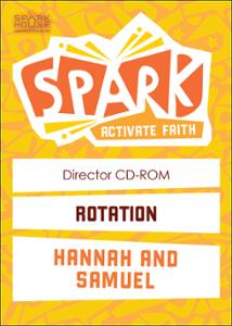Spark Rotation / Hannah and Samuel / Director CD