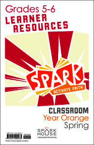 Spark Classroom / Year Orange / Spring / Grades 5-6 / Learner Leaflets