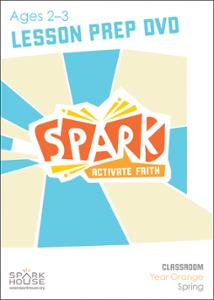 Spark Classroom / Year Orange / Spring / Age 2-3 / Lesson Prep Video DVD