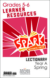 Spark Lectionary / Year A / Spring 2020 / Grades 5-6 / Learner Leaflets