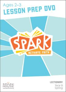 Spark Lectionary / Spring 2021 / Age 2-3 / Lesson Prep Video DVD
