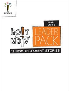 Holy Moly / Year 1 / Unit 3 / Grades 3-4 / Leader