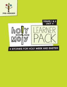 Holy Moly / Year 1 / Unit 4 / Grades K-2 / Learner
