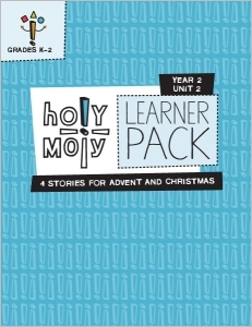 Holy Moly / Year 2 / Unit 2 / Grades K-2 / Learner