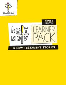 Holy Moly / Year 2 / Unit 3 / Grades 3-4 / Learner