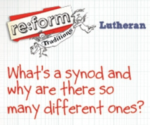 re:form Traditions / Digital Lesson / Lutheran / Session 4