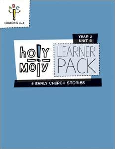 Holy Moly / Year 2 / Unit 5 / Grades 3-4 / Learner