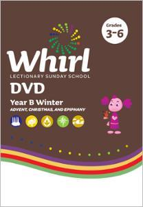 Whirl Lectionary / Year B / Winter 2020-2021 / Grades 3-6 / DVD