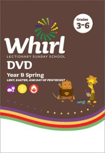 Whirl Lectionary / Year B / Spring 2021 / Grades 3-6 / DVD