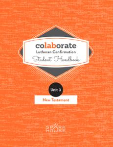 Colaborate: Lutheran Confirmation / Student Handbook / New Testament