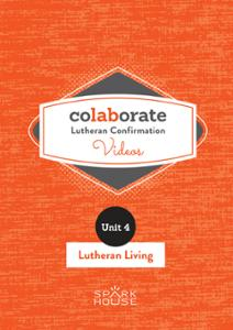 Colaborate: Lutheran Confirmation / DVD / Lutheran Living