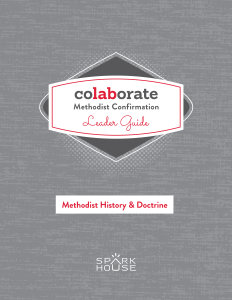 Colaborate: Methodist Confirmation / Leader Guide / Methodist History and Doctrine