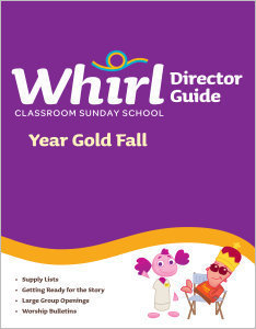 Whirl Classroom / Year Gold / Fall / Director Guide