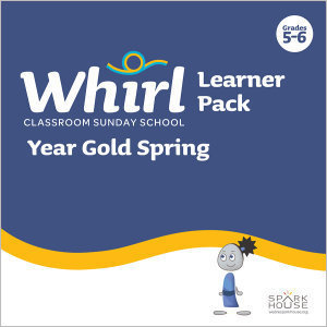 Whirl Classroom / Year Gold / Spring / Grades 5-6 / Learner Pack