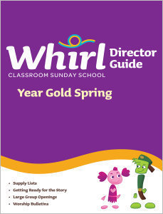 Whirl Classroom / Year Gold / Spring / Director Guide