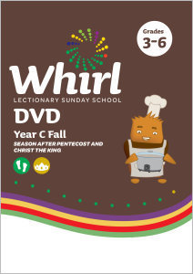 Whirl Lectionary / Year C / Fall 2019 / Grades 3-6 / DVD