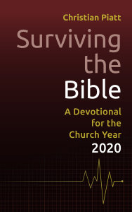 Surviving the Bible: A Devotional for the Church Year 2020