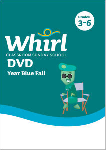 Whirl Classroom / Year Blue / Fall / Grades 3-6 / DVD