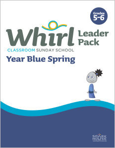 Whirl Classroom / Year Blue / Spring / Grades 5-6 / Leader Pack