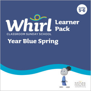 Whirl Classroom / Year Blue / Spring / Grades 5-6 / Learner Pack