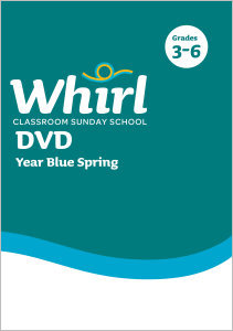 Whirl Classroom / Year Blue / Spring / Grades 3-6 / DVD