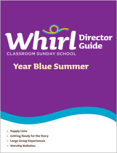 Whirl Classroom / Year Blue / Summer / Director Guide