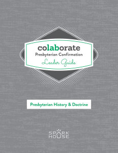 Colaborate: Presbyterian Confirmation / Leader Guide / Presbyterian History and Doctrine
