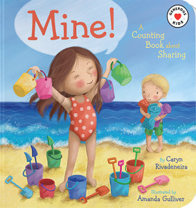Mine!: A Counting Book About Sharing