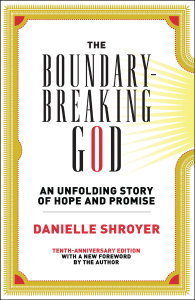 The Boundary-Breaking God: An Unfolding Story of Hope and Promise