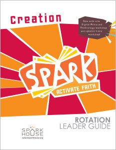 Spark Rotation / Creation / Leader Guide