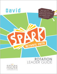 Spark Rotation / David / Leader Guide