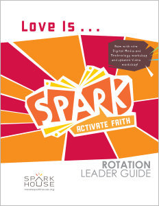 Spark Rotation / Love Is... / Leader Guide